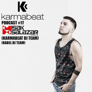 Isak Salazar - Karmabeat Podcast #17