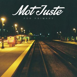 Mot Juste - For Primary