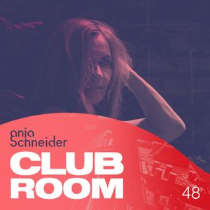 Club Room 48 with Anja Schneider