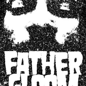 Father Gloom Podcast 001