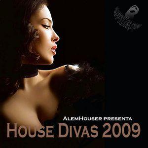 AlemHouser Pres. House Divas 2009