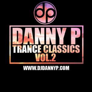 Danny P - Trance Classics Vol. 2