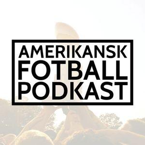 Amerikansk Fotball Podkast - Episode 9