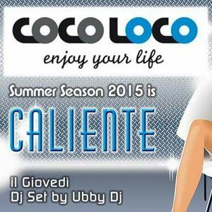Ubby Dj Live @ Coco Loco 25-06-15