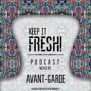 KEEP IT FRESH - AVANT-GARDE - DIFFERENT PLACES, DIFFERENT SPACES