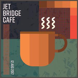 Jet Bridge Cafe - 08/12/ 2017