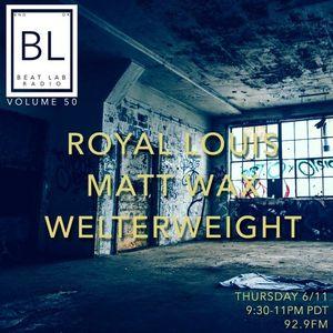 Royal Louis Beat Lab Radio Volume 50 Exclusive Mix