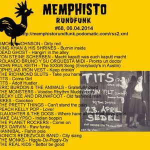 Memphisto Rundfunk #68, 06.04.2014
