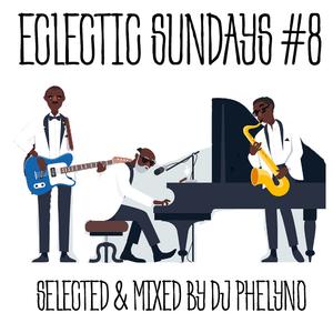 Eclectic Sundays #8