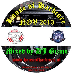 DJ Gizmo - House Of Hardcore Mix November 2013