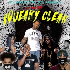 """Dj Montay """"Squeaky Clean"""" Mash Up"""
