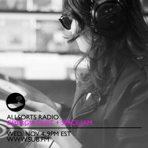 Allsorts Radio November 4th with guest host Space Jam