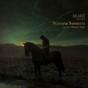 Henry Saiz - Balance Presents Natura Sonoris