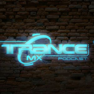 Trance MX Podcast - Episode 001 (DJ Cesar Guest Mix)