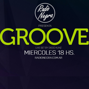 Groove Podcast #01 by Diego Kunz