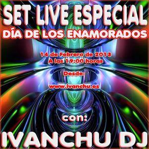SAN VALENTINE'S SESSION - IVANCHU DJ