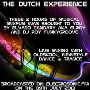 The Dutch Experience broadcast from july - 9 - 20134