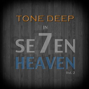 7 Heaven (vol.2.) by Tone Deep  June 2012