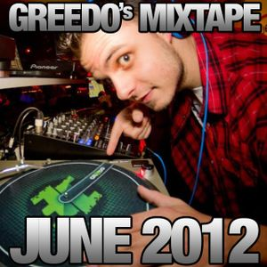 Greedo's Mix Session June 2k12