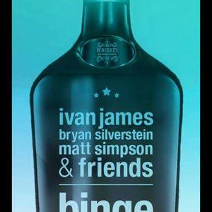 Ivan James - Binge 8-1-15