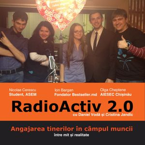 RadioActiv 2.0: Dezvoltarea unei afaceri pentru tineri în Moldova - între mit şi realitate