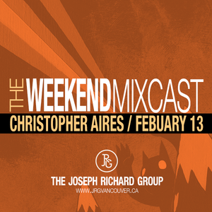 Christopher Aires - Weekend Mixcast (Feb 13/15)
