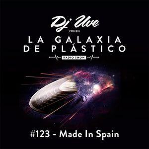 La Galaxia de Plástico #123 - Made In Spain