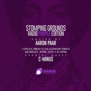 Stomping Grounds Episode 007 - The Purple Edition W/Special Guest C- Minus