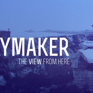Waymaker - The View from Here - Week Two
