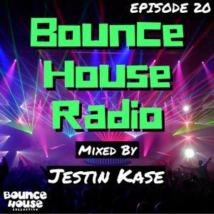 Bounce House Radio - Ep. 20 - Jestin Kase