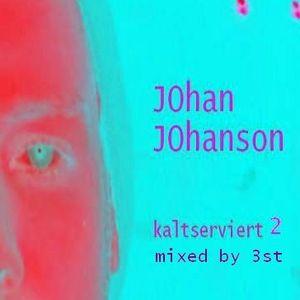 Johan Johanson-Kaltserviert 2 (mixed by 3st in vienna)