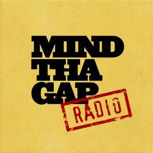 Mind Tha Gap Radio 05 - May 2014