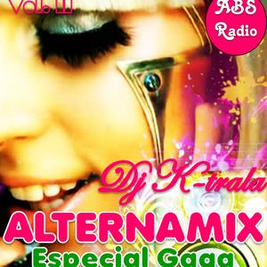 Dj k-trala - AlternaMix Vol 11 Especial Lady Gaga
