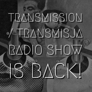 Transmission / Transmisja [23.08.2017]