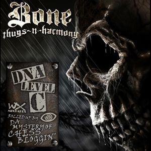 Bone Thugs-N-Harmony - DNA Level C