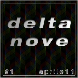 DELTA NOVE #1