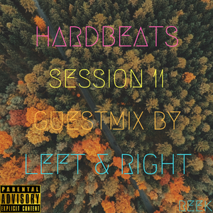 HARDBEATS(Session 11)-Guestmix by Left & Right