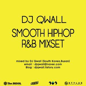 DJ Qwall Smooth Hiphop R&B Mixset (2014.11)