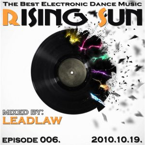 LEADLAW - Rising Sun 006. 2010.10.19.