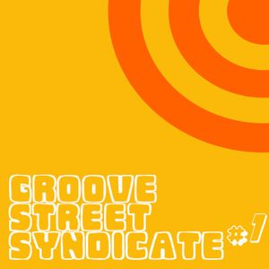 Groove Street Syndicate #1