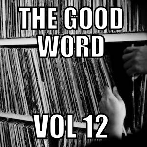 The Good Word Vol 12