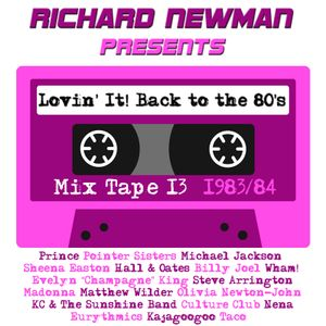 Lovin' It! Back to the 80's Mix Tape 13