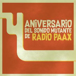 Programa especial del 4o Aniversario. Radio Paax