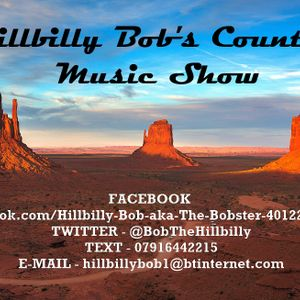 Hillbilly Bob's Country Music Show 9th July 17