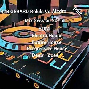 B2B Gerard Roluls Vs. Alzra - Mix Session 2016