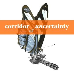 """Corridor of Uncertainty Radio - """"Not bad meaning bad, but bad meaning good"""" - January 2014"""