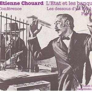 Etienne Chouard - L'Etat et les banques : Les dessous d'un hold-up (Partie 2)