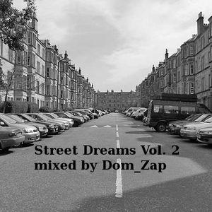 Street Dreams Vol. 2