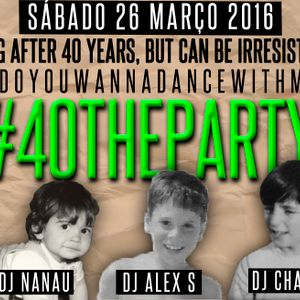 #40THEPARTY - DJ ALEXANDRE SANTOS FISHNIGHTCAFÉ SESSION #1 YEAR 2000