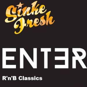 Sinke Fresh - R'n'B Classics (Enter Club Mix)
